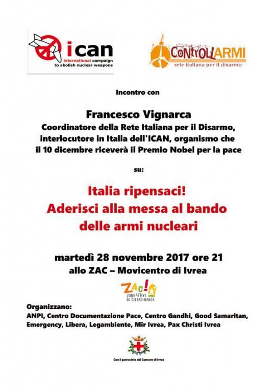 28 Novembre - Italia ripensaci! Aderisci alla messa al bando delle armi nucleari