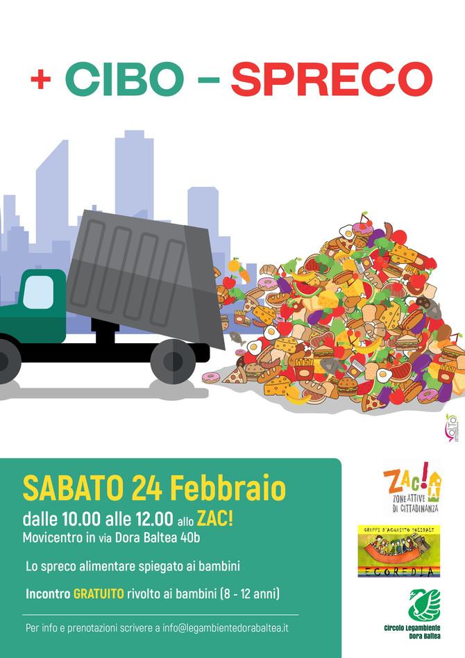 + CIBO - SPRECO : lo spreco alimentare spiegato ai bambini | 24 febbraio h. 10 - 12 allo ZAC!