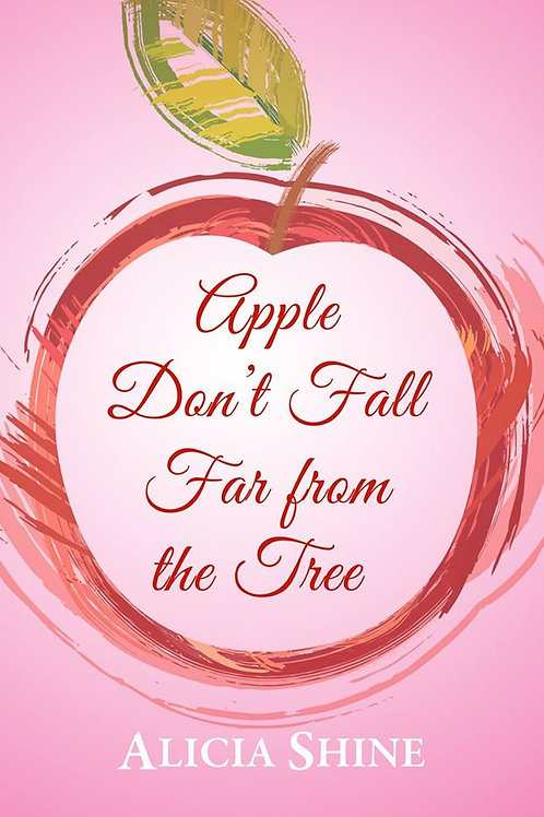 Apple Don't Fall From the Tree - Paperback