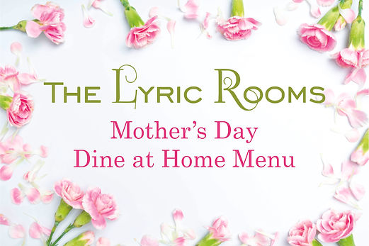 The Lyric Rooms Mother's Day Menu.jpg
