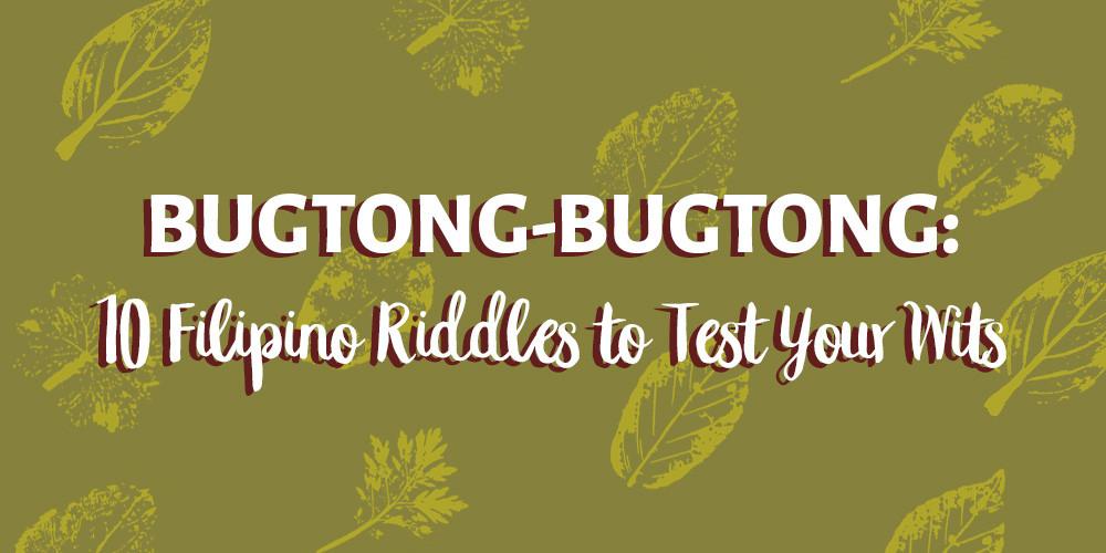 Bugtong-bugtong Filipino Riddles