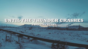 Until The Thunder Crashes