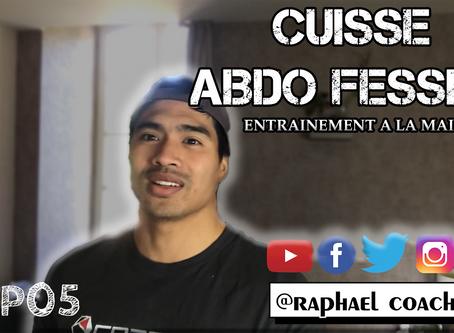 ABDO FESSIER A LA MAISON #EP05