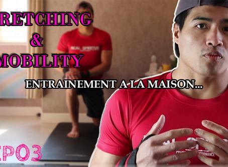 STRETCHING & MOBILITY A LA MAISON #EP03