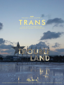 Trouble Land Chapter 3. TRANS