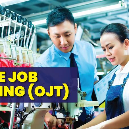 On Job Training (OJT)