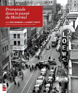 Promenade dans le passé de Montréal