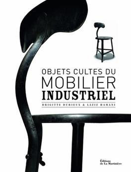 Les objets cultes du mobilier industriel