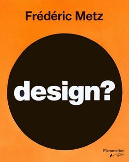Design? Beauté et fonction passées au crible
