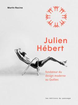 Julien Hébert, fondateur du design moderne au Québec