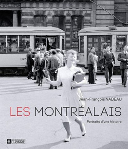 Les Montréalais : Portraits d'une histoire