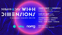 Night + Day With Dimensions w/ Xique Xique