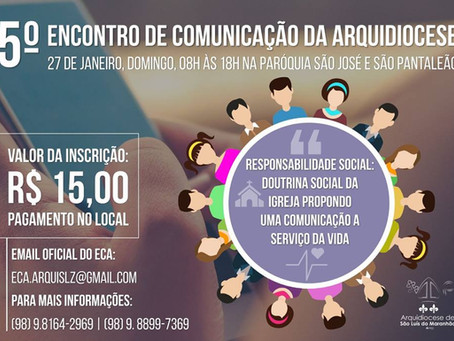 Quinto Encontro de Comunicadores Arquidiocesano - ECA 2019