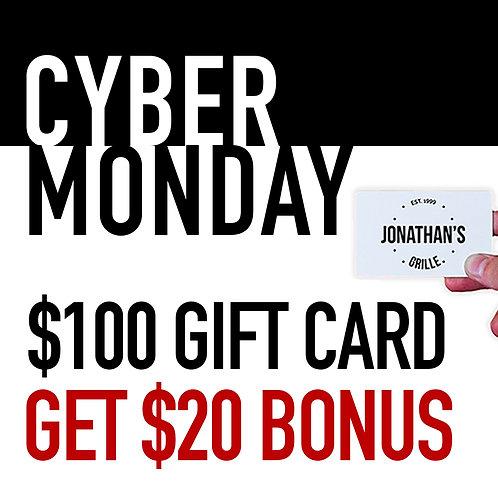 $100 Gift Card - $20 CYBER MONDAY BONUS
