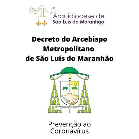 Arcebispo decreta normas para prevenção ao Coronavírus (Covid - 19)