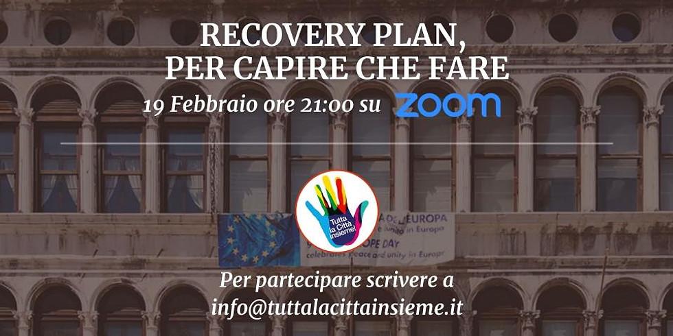 Recovery Plan, per capire che fare