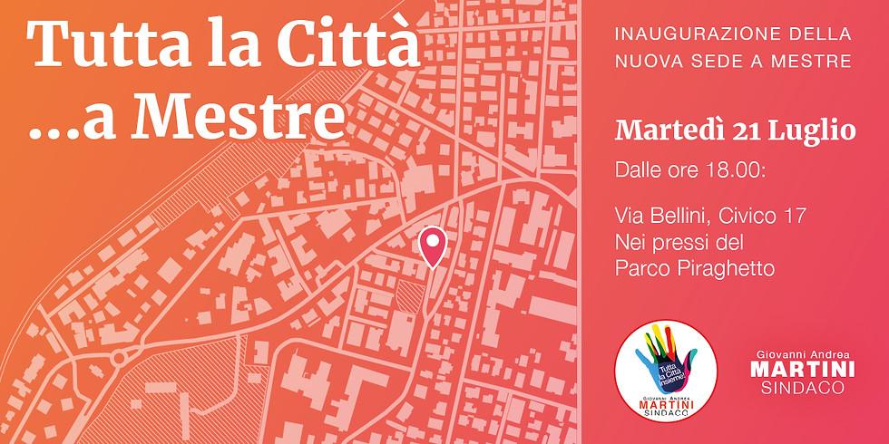 Tutta la Città... a Mestre! Inaugurazione della nuova sede.