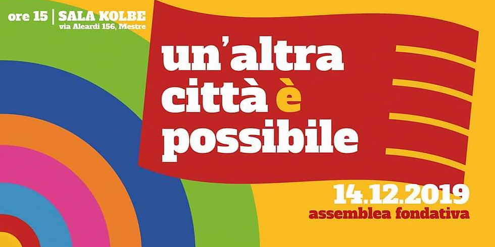 Assemblea Fondativa   Un'Altra Città è Possibile