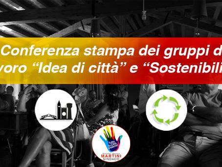 """Conferenza stampa dei gruppi di lavoro """"Idea di città"""" e """"Sostenibilità"""" ."""
