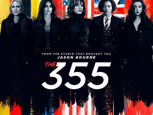 355 | Filme estrelado por Jessica Chastain e Lupita Nyong'o ganha trailer e novos pôsteres. Confira;