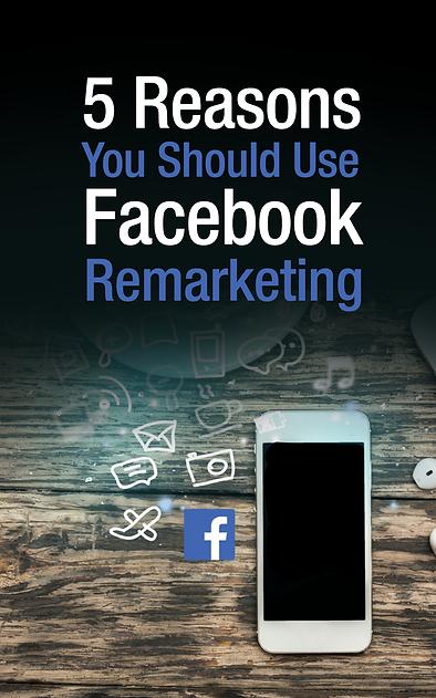 5 Reasons You Should Use Facebook Marketing