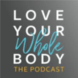 wellness wellbeing health holistic body love healing integration podcast