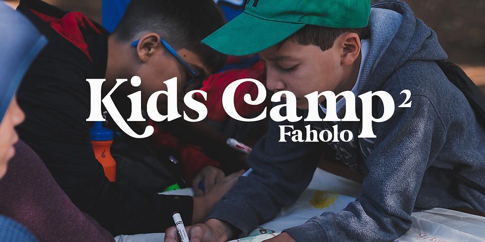 Kids Camp 2 Faholo