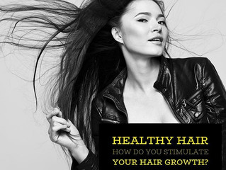 Healthy Hair - How do you Stimulate your hair growth.