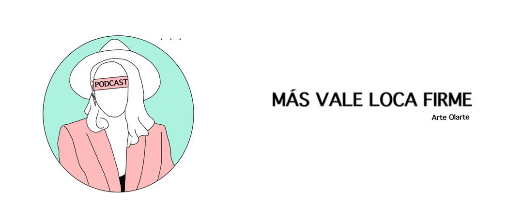 Más_vale_loca_firme.png