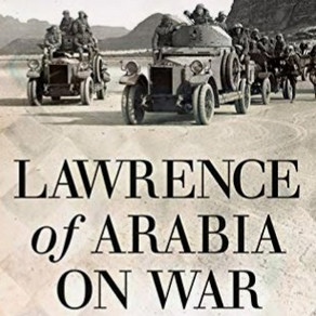 A Virtual Happy Hour of Drinks and Discussion on T.E. Lawrence's Thinking On War and Education