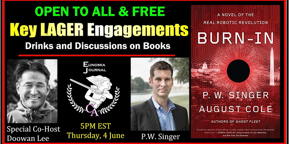 """Happy Hour Webinar Chat with P.W. Singer on New Book, """"Burn-In"""""""