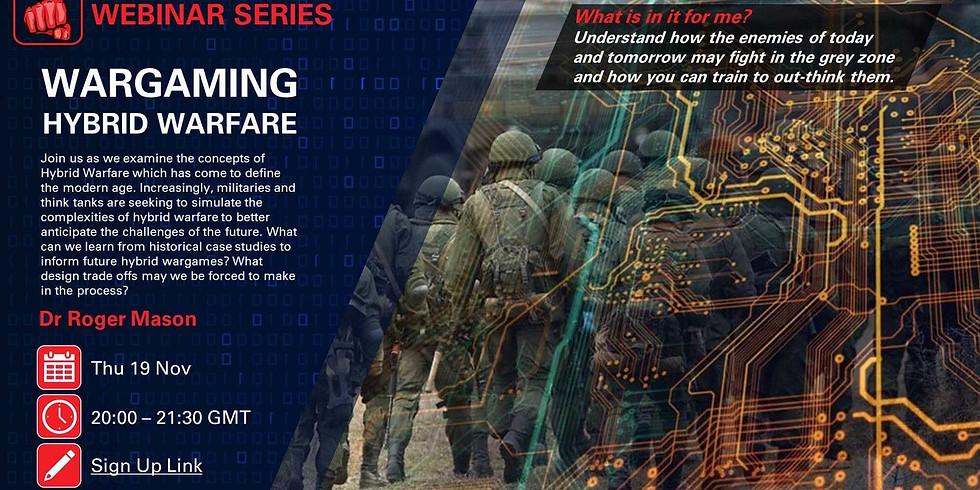 Wargaming Hybrid Warfare