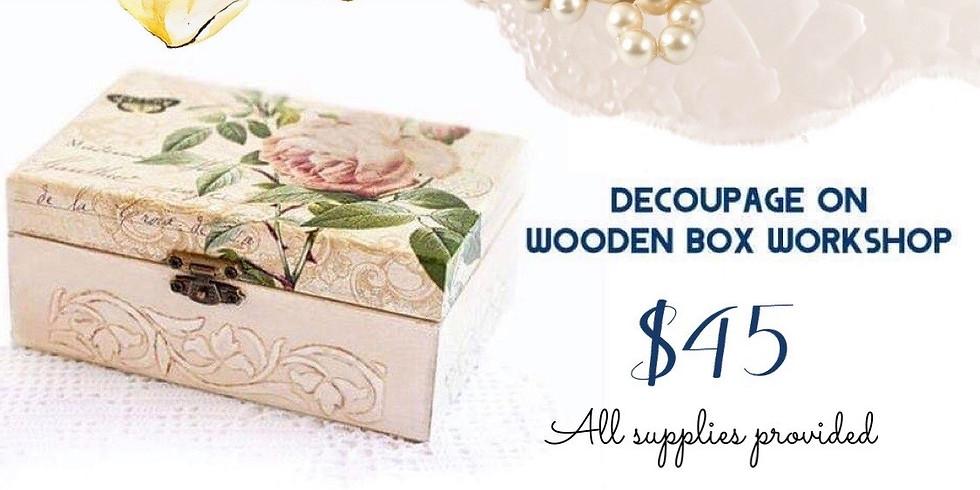 Decoupage on wooden box workshop