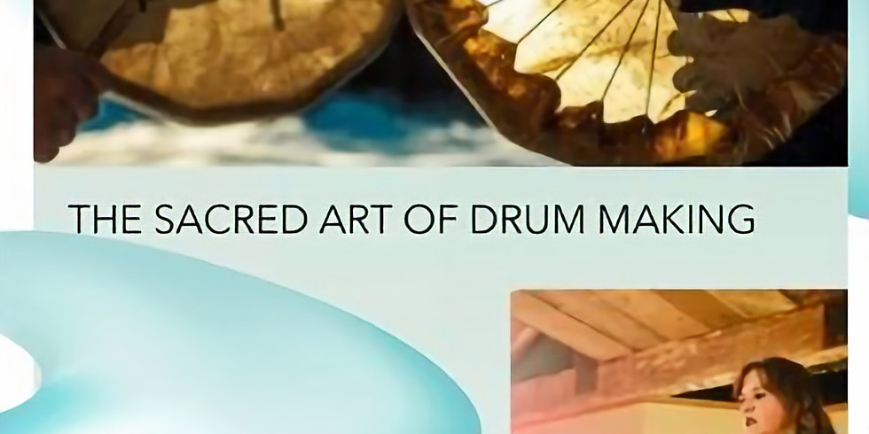 SOLD OUT - Drum Making Workshop with Anne Savickas
