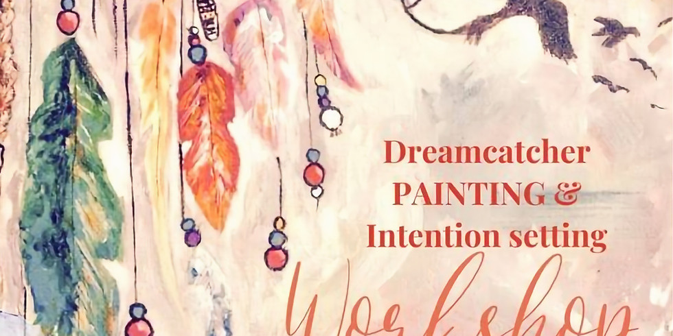 SOLD OUT - Dreamcatcher painting workshop