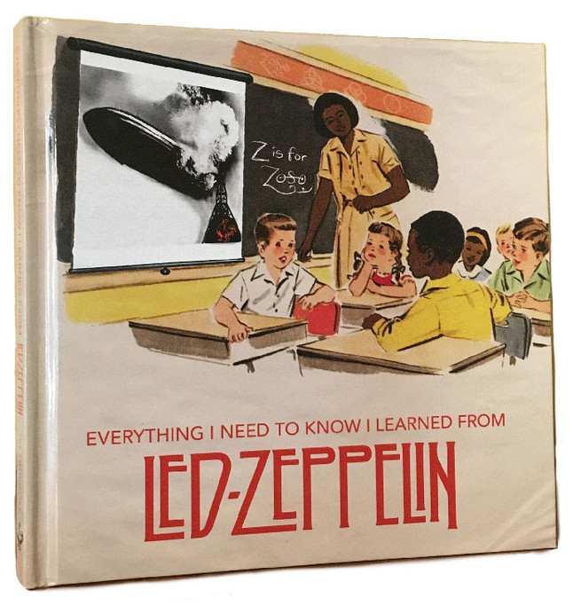 Book Cover: Everything I Need to Know I Learned from Led Zeppelin