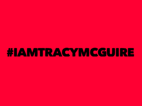 #IamTracyMcGuire action for Tuesday 20th April