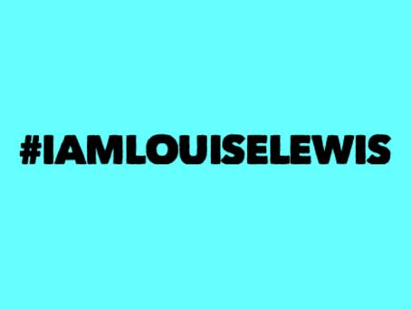 #IamLouiseLewis action for Thursday 29th April