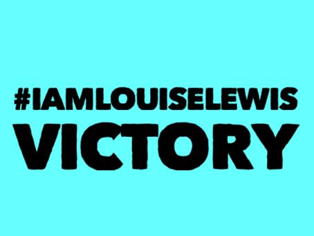 #IamLouiseLewis VICTORY