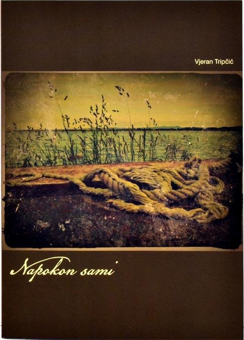 Vjeran Tripčić - Napokon sami