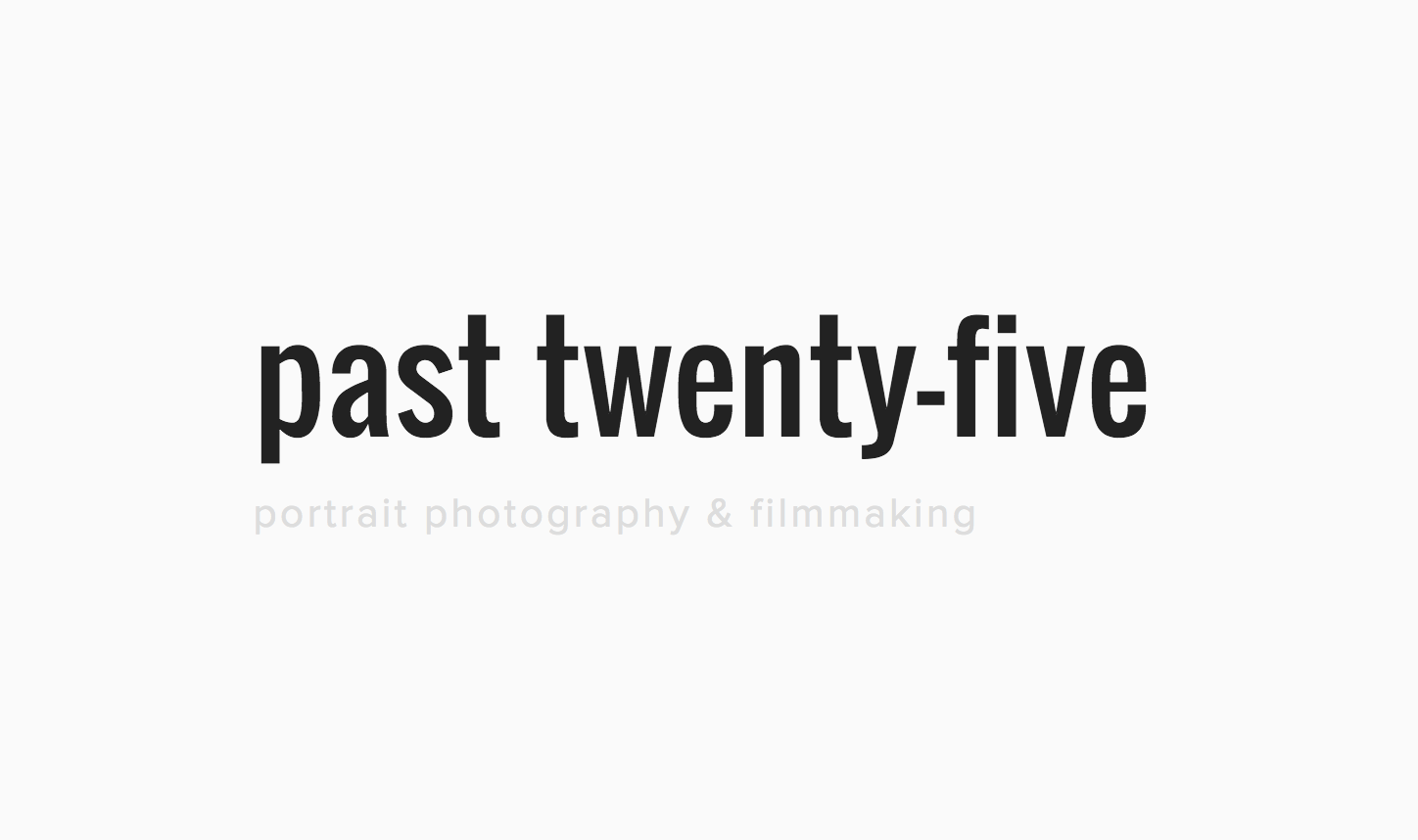 past twenty-five – Foto und Video