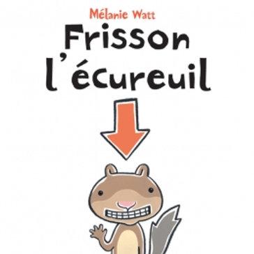 Frisson l'écureuil