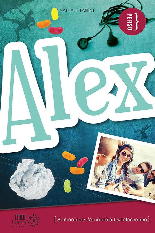 Alex: surmonter l'anxiété à l'adolescence