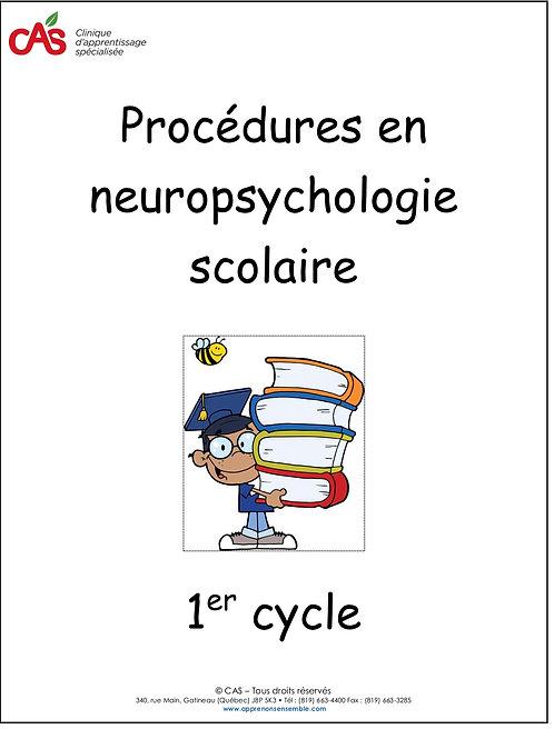 Procédures en neuropsychologie scolaire
