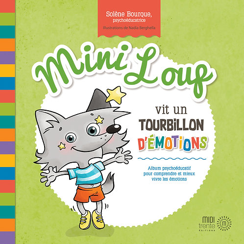 Mini Loup vit un tourbillon d'émotions