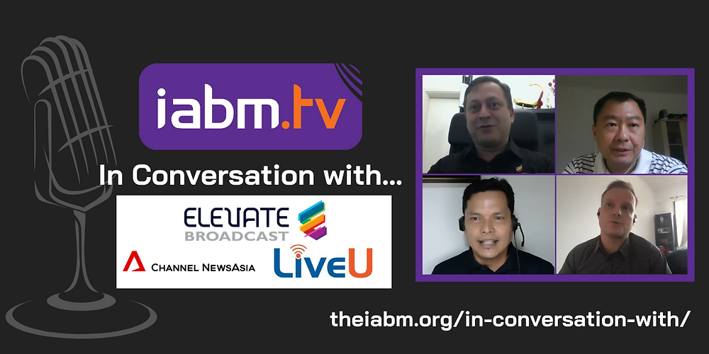 https://theiabm.org/in-conversation-with-elevate-broadcast-cna-liveu/