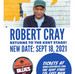 ROBERT CRAY at Kent Stage!