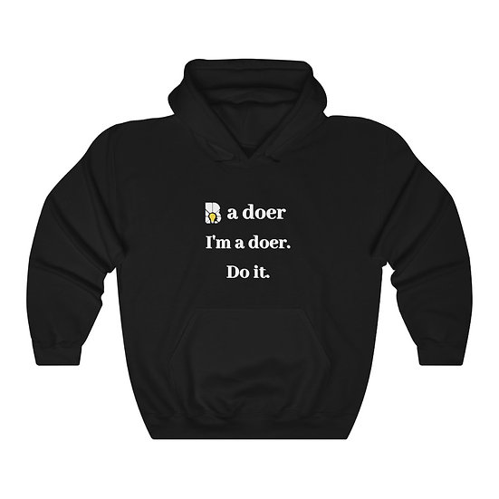Be a Doer Hooded Sweatshirt