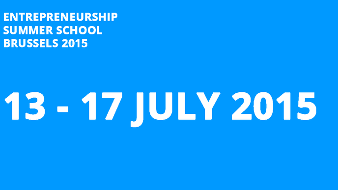 New dates for the Entrepreneurship Summer School Brussels 2015!