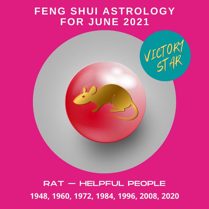 RAT + Feng Shui Astrology For June 2021